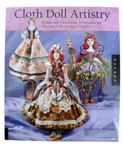 Cloth Doll Artistry by Barbara Willis