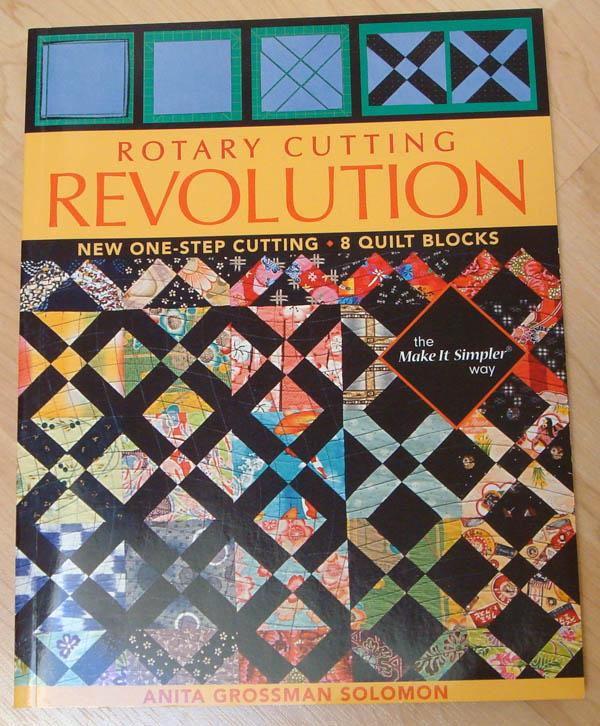 Rotary Cutting Revolution by Anita Grossman Solomon